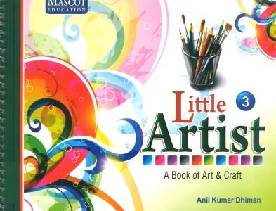 Little Artist A Book of Art & Craft Class 3