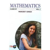 Full Marks Manjeet Singh Mathematics For Class 9 - Vol 1