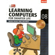 Learning Computers For Smarter Life For Class 8