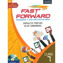 Oxford Fast Forward Windows 7 And MS Office 2013 Class 7