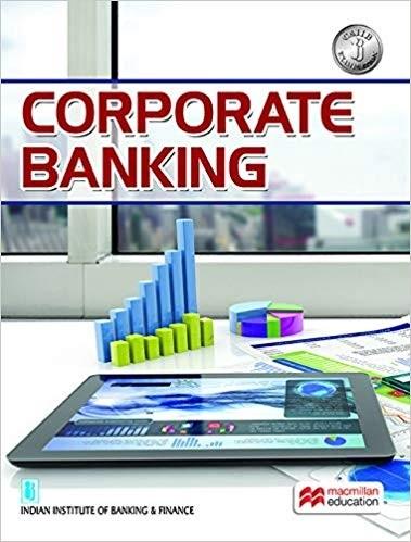 Macmillan Corporate Banking for CAIIB Examination