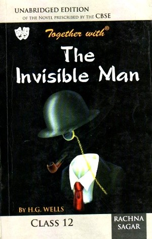 Rachna Sagar Together with The Invisible Man Class 12
