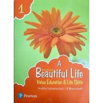 Pearson A Beautiful Life Value Education & Life Skills Class 1
