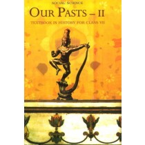 NCERT Our Pasts – II Textbook in History For Class 7