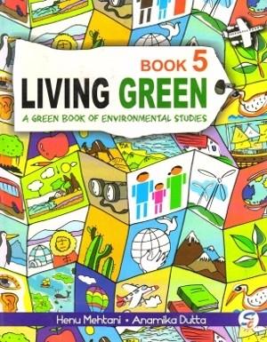 Living Green Environmental Studies Book 5