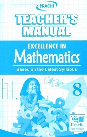 1 Prachi Excellence In Mathematics For Class 8 (Teacher's Manual)