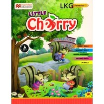 Macmillan Little Cherry LKG Semester 1