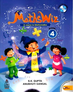 Maths Wiz A Course In Mathematics For Class 4