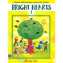 Bright Hearts For Class 1 - Value Education and Life Skills