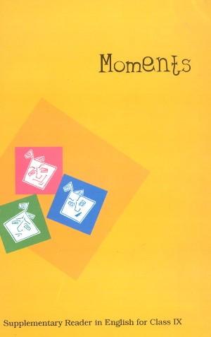 NCERT Moments Class 9 Supplementary Reader