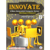 Innovate A New Generation Computer Series Class 8
