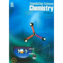 Foundation Science Chemistry For Class 9 by A K Singh
