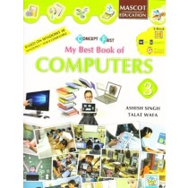 Mascot Education My Best Book of Computers Class 3