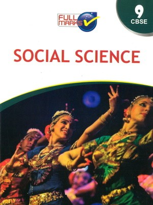 Full Marks Social Science Guide Class 9