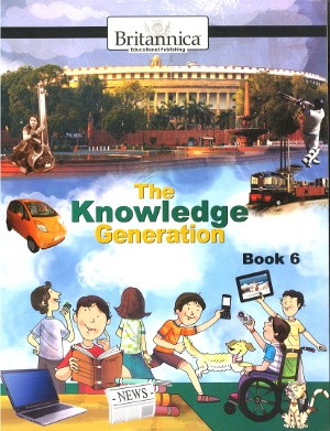 Britannica The Knowledge Generation For Class 6