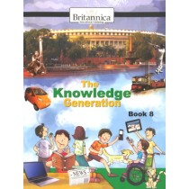 Britannica The Knowledge Generation For Class 8