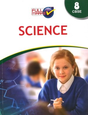 full marks Science guide for Class 8