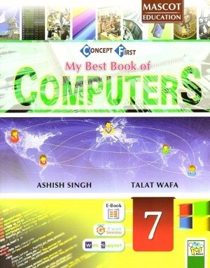 Mascot Education My Best Book of Computers Class 7