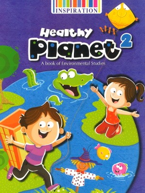 Healthy Planet A book of Environmental Studies Class 2