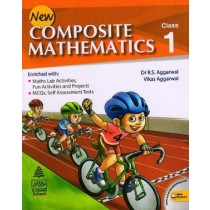New Composite Mathematics Class 1 by R.S. Aggarwal
