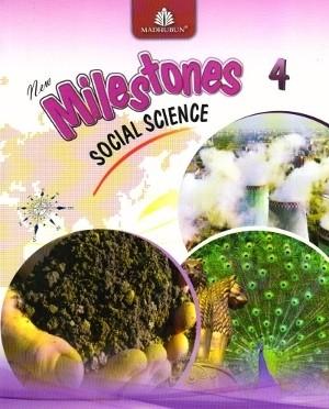 New Milestones Social Science Class 4