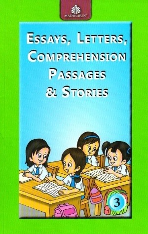 Madhubun Essays, Letters, Comprehension Passages & Stories Book 3