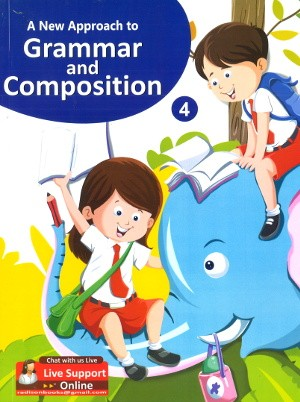 A New Approach To Grammar and Composition Class 4