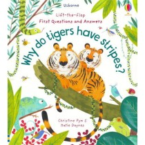 Usborne Lift-the-Flap First Questions and Answers Why Do Tigers Have Stripes?