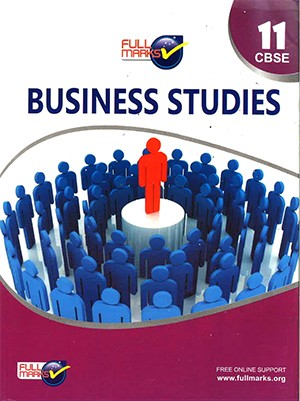 Full Marks Business Studies for Class 11