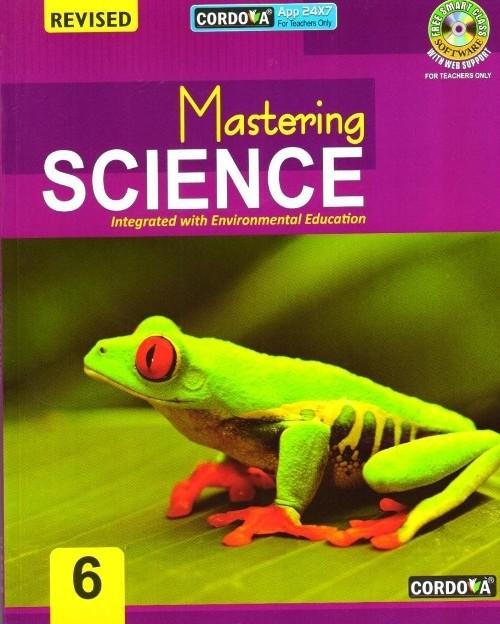 Cordova Mastering Science Class 6 (Revised Edition)