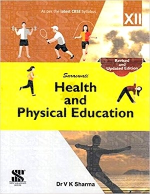 Saraswati Health And Physical Education Class 12