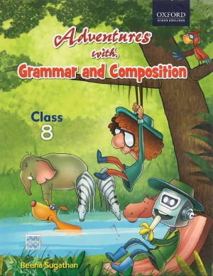 Oxford Adventures With Grammar And Composition For Class 8