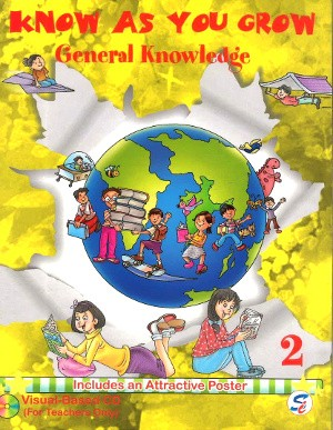 Know As You Grow General Knowledge Class 2