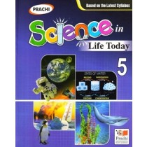 Prachi Science In Life Today for class 5