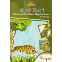Madhubun Tiger! Tiger! Stories of the Great Big Outdoors