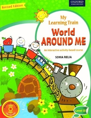 Oxford New My Learning Train World Around Me Level II
