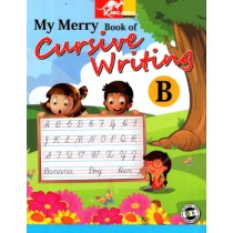 My Merry Book of Cursive Writing B