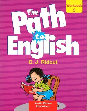 The Path To English  For Class 5 (Work Book)