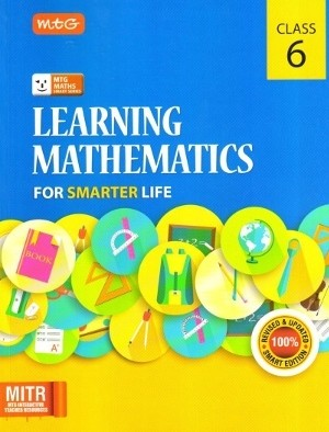 MTG Learning Mathematics For Smarter Life Class 6