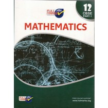 Full Marks CBSE Mathematics (Part 1 ) for Class 12