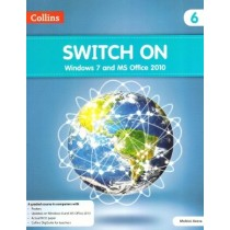 Collins Switch On Windows 7 and MS Office 2010 for Class 6