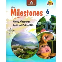 New Milestones Social Science Class 6