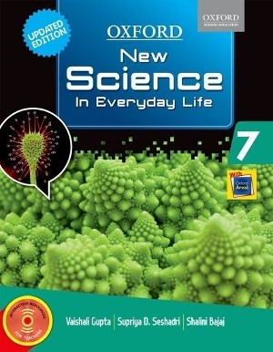 Oxford New Science In Everyday Life For Class 7
