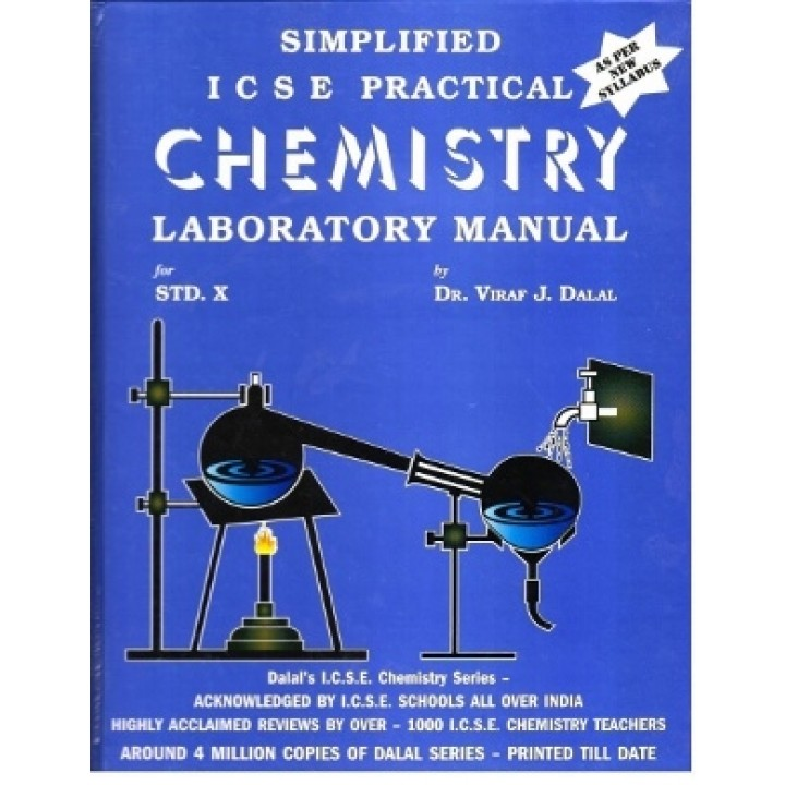 Dalal ICSE Chemistry Series : Simplified ICSE Practical Chemistry  Laboratory Manual for Class 10 (Edition 2019)