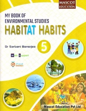 My Book of Environmental Studies Habitat Habits Class 5