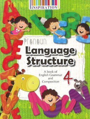 Language Structure English Grammar and Composition Class 4