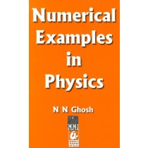 Numerical Examples in Physics by NN Ghosh