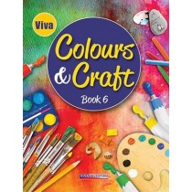 Viva Colours And Craft For Class 6