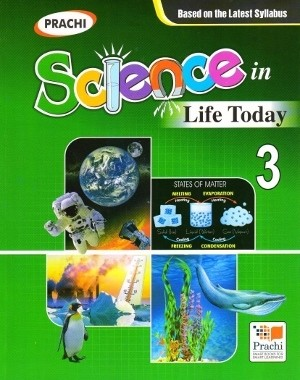 Prachi Science In Life Today For Class 3