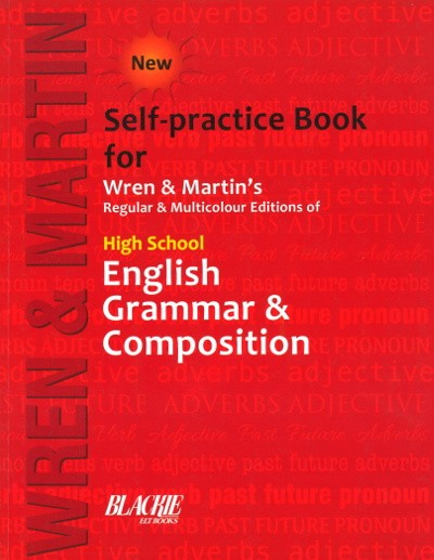 High School English Grammar & Composition by Wren & Martin's